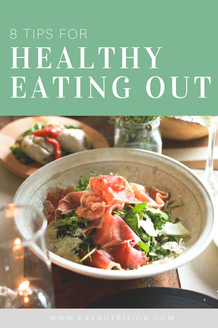 8 Tips for Healthy Eating Out