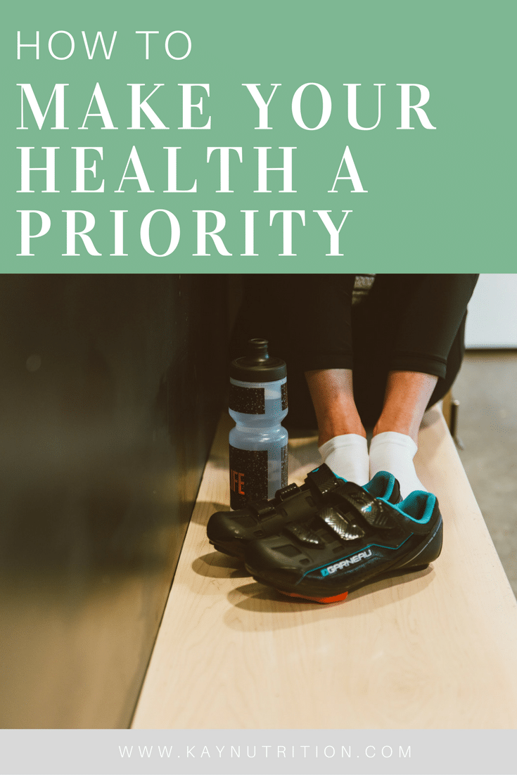 How to Make Your Health a Priority