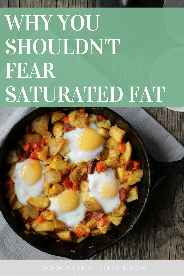 Why You Shouldn't Fear Saturated Fat