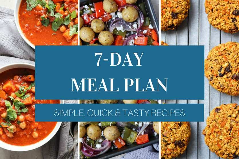 7-day meal plan! Simple, quick & tasty recipes!