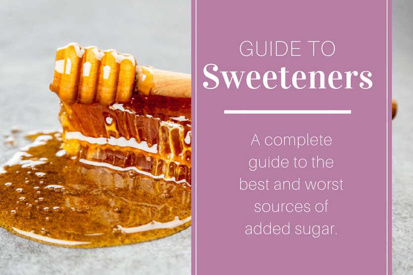 Guide to Healthy Sweeteners