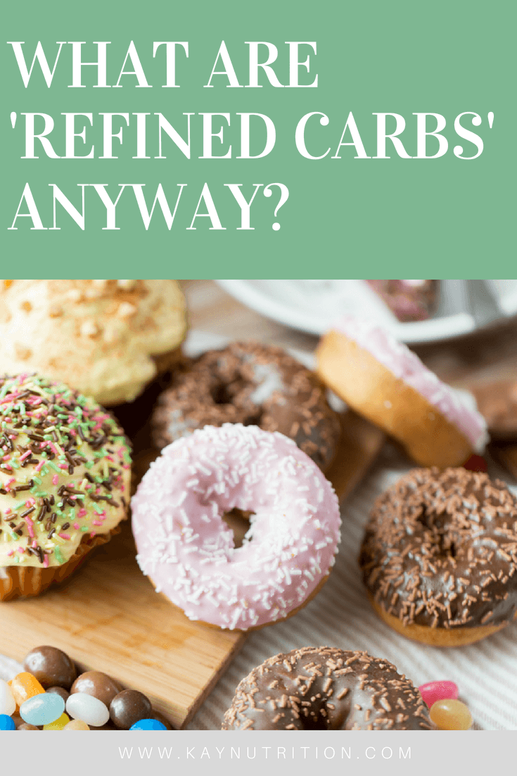 What are refined carbs anyway?
