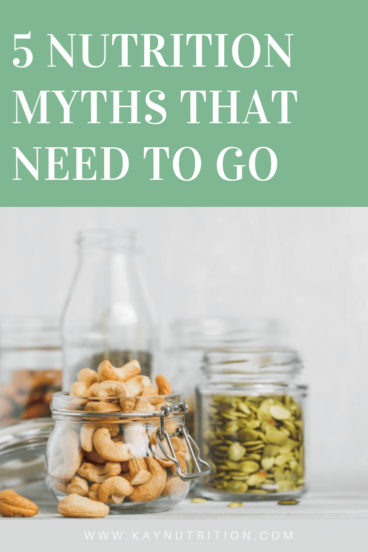 5 Nutrition Myths that Need to Go