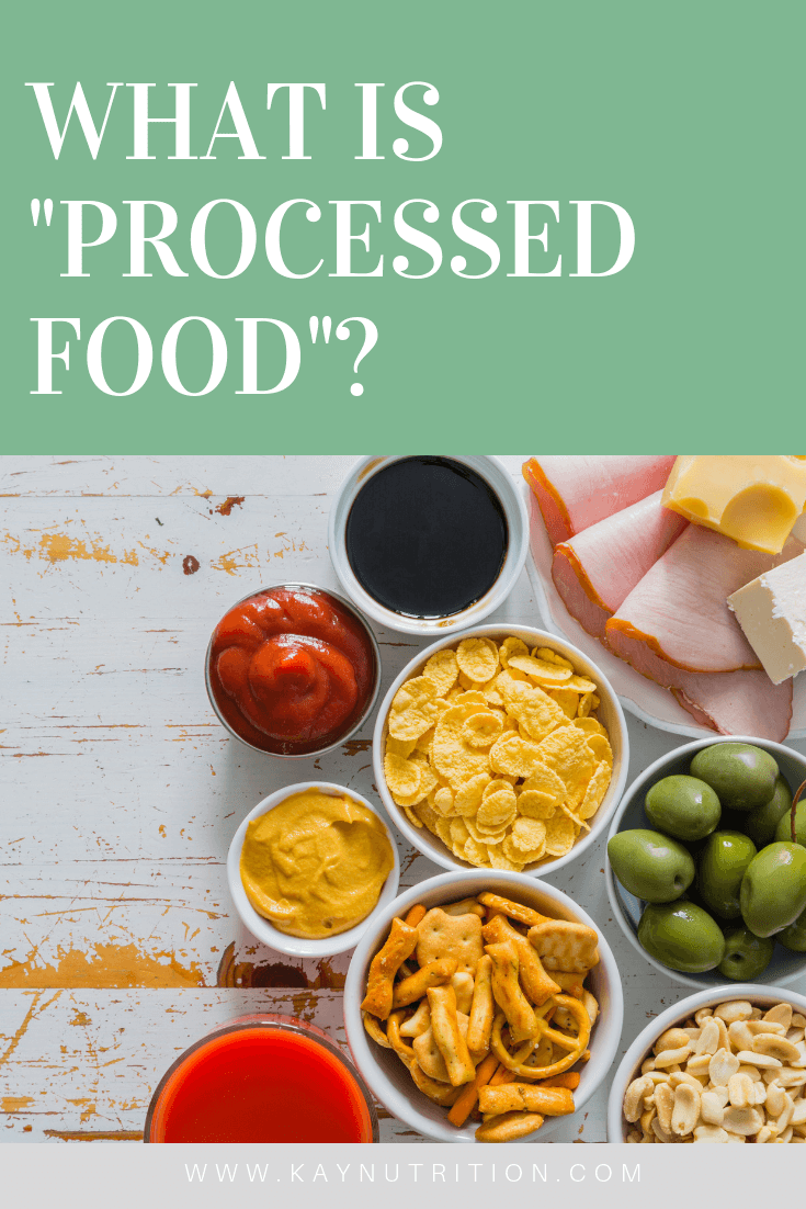 "What is ""processed food"" anyway?"