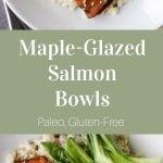 Maple-Glazed Salmon Bowls
