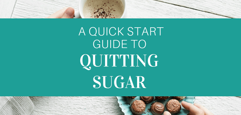 Guide to Quitting Sugar