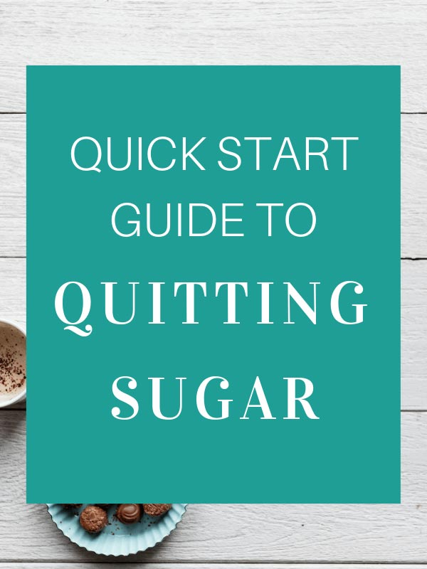 Quick Start Guide to Quitting Sugar