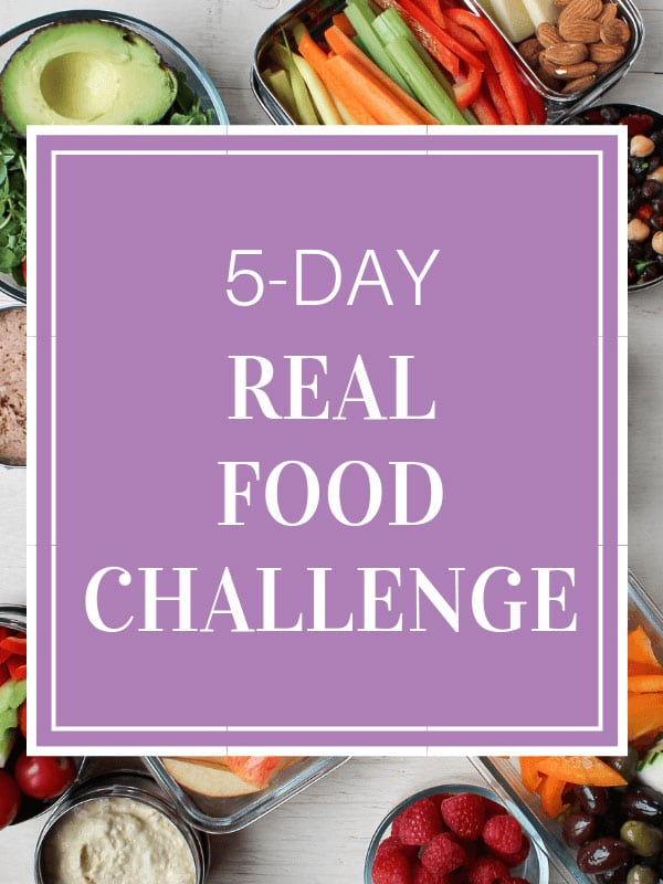 5-Day Real Food Challenge