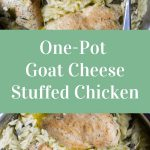 One-Pot Goat Cheese Stuffed Chicken