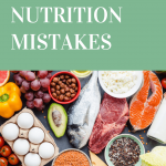 8 Common Nutrition Mistakes