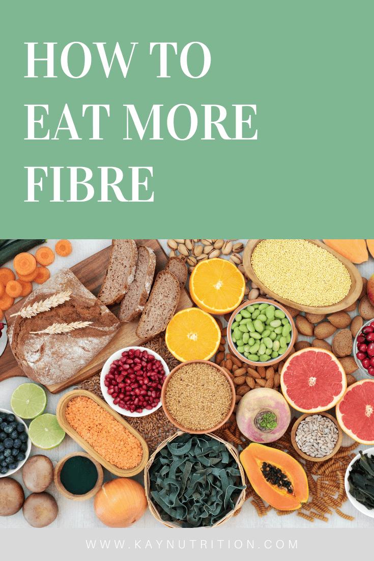 How to Eat More Fibre